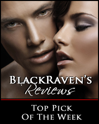BlackRaven's Reviews Top Pick of the Week