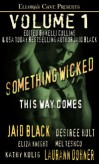 Something Wicked This Way Comes Volume 1