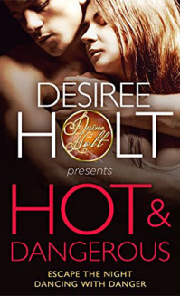 Hot and Dangerous: Two stories of exciting romantic suspense