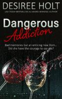 Dangerous Addiction