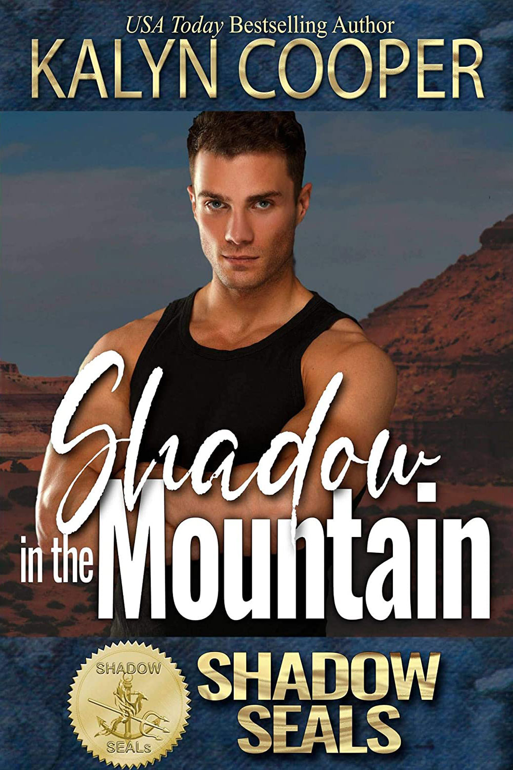 Shadow in the Mountain by KaLyn Cooper